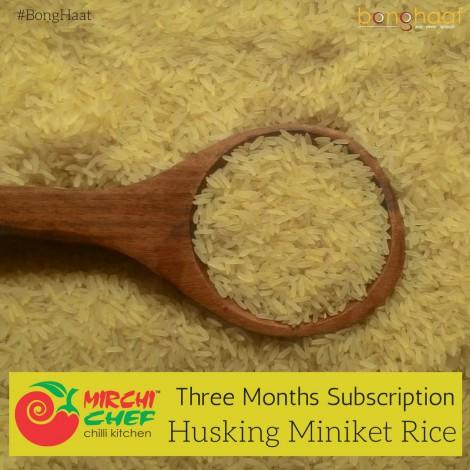 3 Months Subscription- Husking Miniket Rice 25KG
